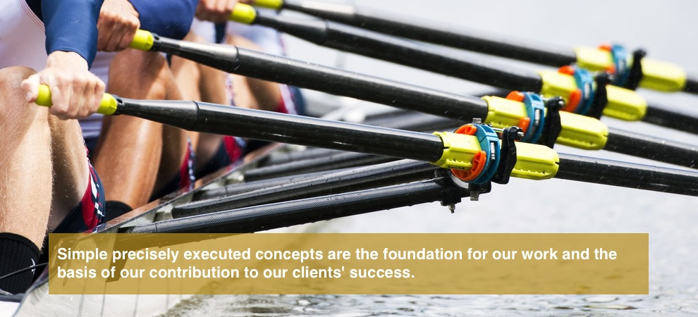 Simple precisely executed concepts are the foundation for our work and the basis of our contribution to our clients' success.